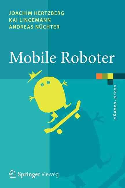 Mobile Roboter By Hertzberg, Joachim/ Lingemann, Kai/ Nuchter, Andreas